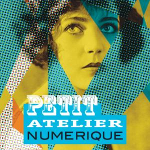 Petit Atelier Numérique -  L'atelier du vendredi, un atelier Photoshop