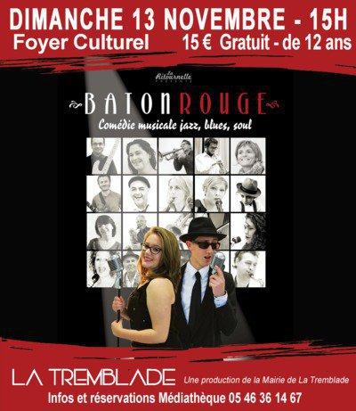 BATON ROUGE Comédie Musicale