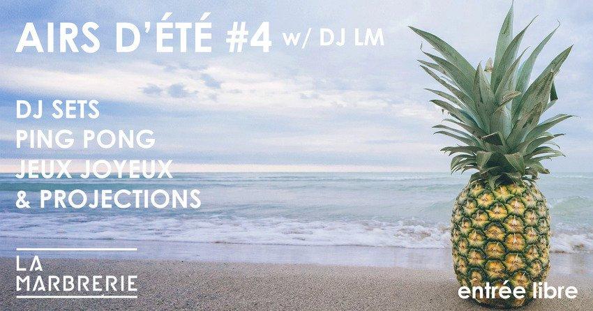 Airs d'été #4 w/ DJ LM