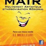 Nouveau à Charleroi ! Le MAIR (Mouvement Artistique d'Improvisation Régional)