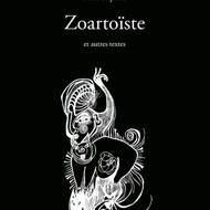 « Zoartoïste... » de Catherine Gil Alcala (théâtre et poésie)