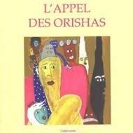 L'appel des Orishas de Aconcha Sanz Averhoff