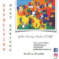 exposition de Mary ROBICHE