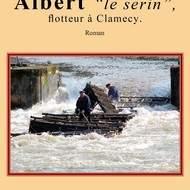 Albert le serin, flotteur à Clamecy