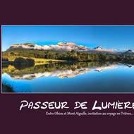 Passeur de Lumière,du Mont Aiguille à l'Obiou ; paysages, faune,flore du sud Isère  (Trièves)