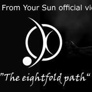 FAR FROM YOUR SUN - The Eightfold Path (Vidéo officielle)