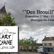 """Exposition L'Art Chauve """"Des Brouill'Arts"""" - Peinture Sculpture"""